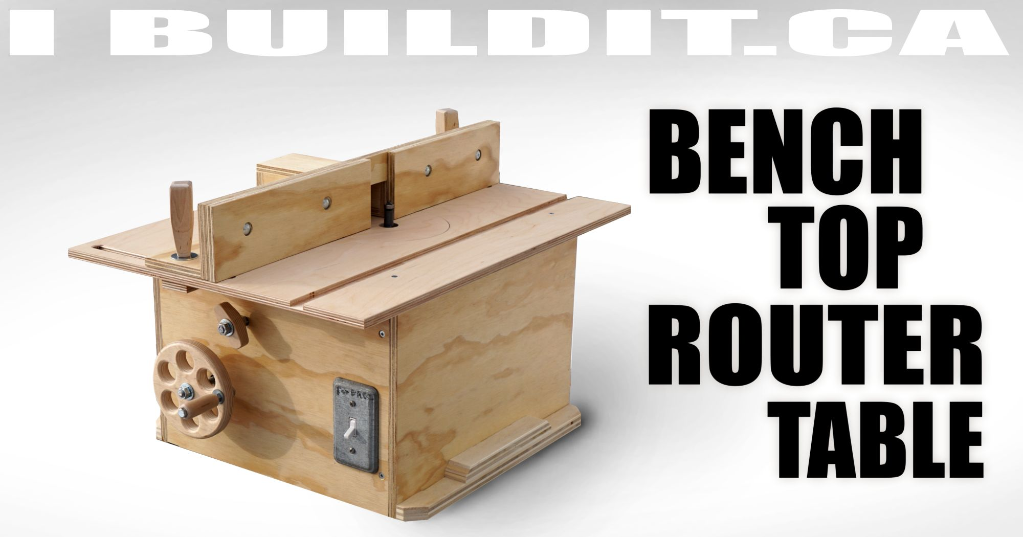 Making A Bench Top Router Table Ibuildit Ca